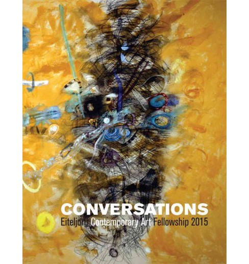 Conversations : Eiteljorg Contemporary Art Fellowship 2015 (Paperback) - image 1 of 1