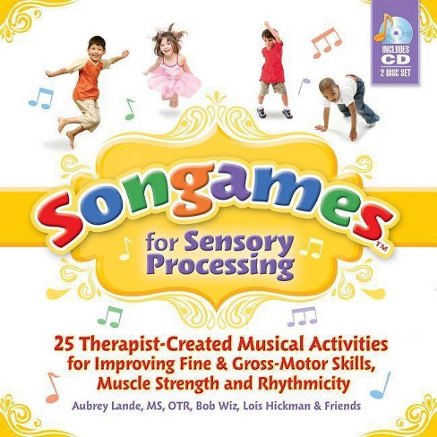 Songames for Sensory Processing - by  Bob Wiz & Aubrey Lande (Mixed media product) - image 1 of 1