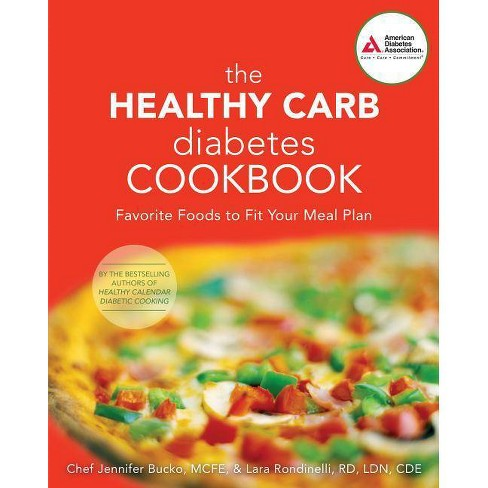 The Healthy Carb Diabetes Cookbook - by  Jennifer Bucko Lamplough & Lara Rondinelli-Hamilton (Paperback) - image 1 of 1