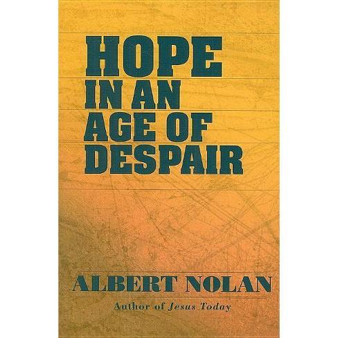 Hope in an Age of Despair - by  Albert Nolan (Paperback) - image 1 of 1