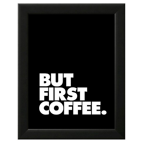But First Coffee Framed Art Print - image 1 of 3