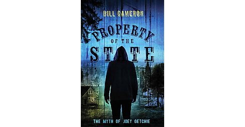 Property of the State (Paperback) (Bill Cameron) - image 1 of 1