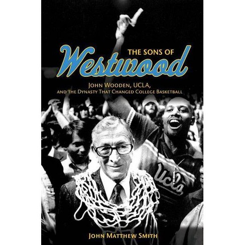 The Sons of Westwood - (Sport and Society) by  John Matthew Smith (Paperback) - image 1 of 1