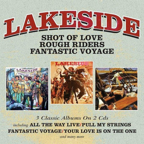 Lakeside - Shot of Love/Rough Riders/Fantastic Voyage (CD) - image 1 of 1