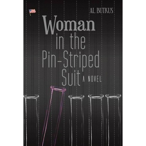 Woman in the Pin-Striped Suit - by  Al Butkus (Hardcover) - image 1 of 1