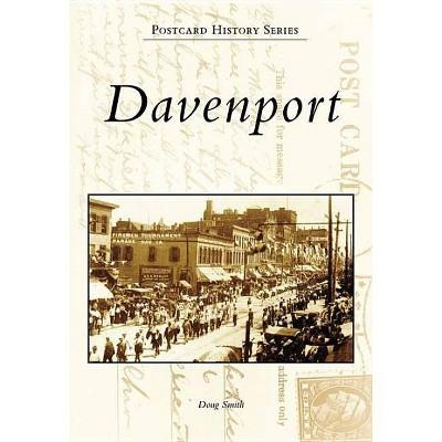 Davenport - (Postcard History) by  Doug Smith (Paperback)