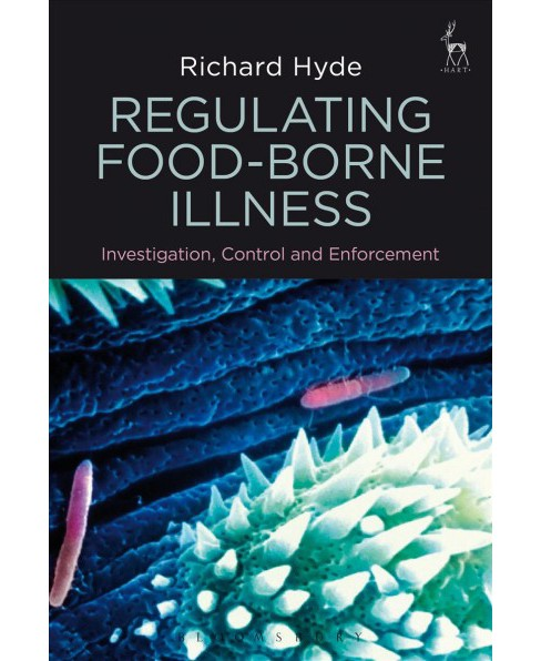 Regulating Food-borne Illness : Investigation, Control and Enforcement -  by Richard Hyde (Paperback) - image 1 of 1