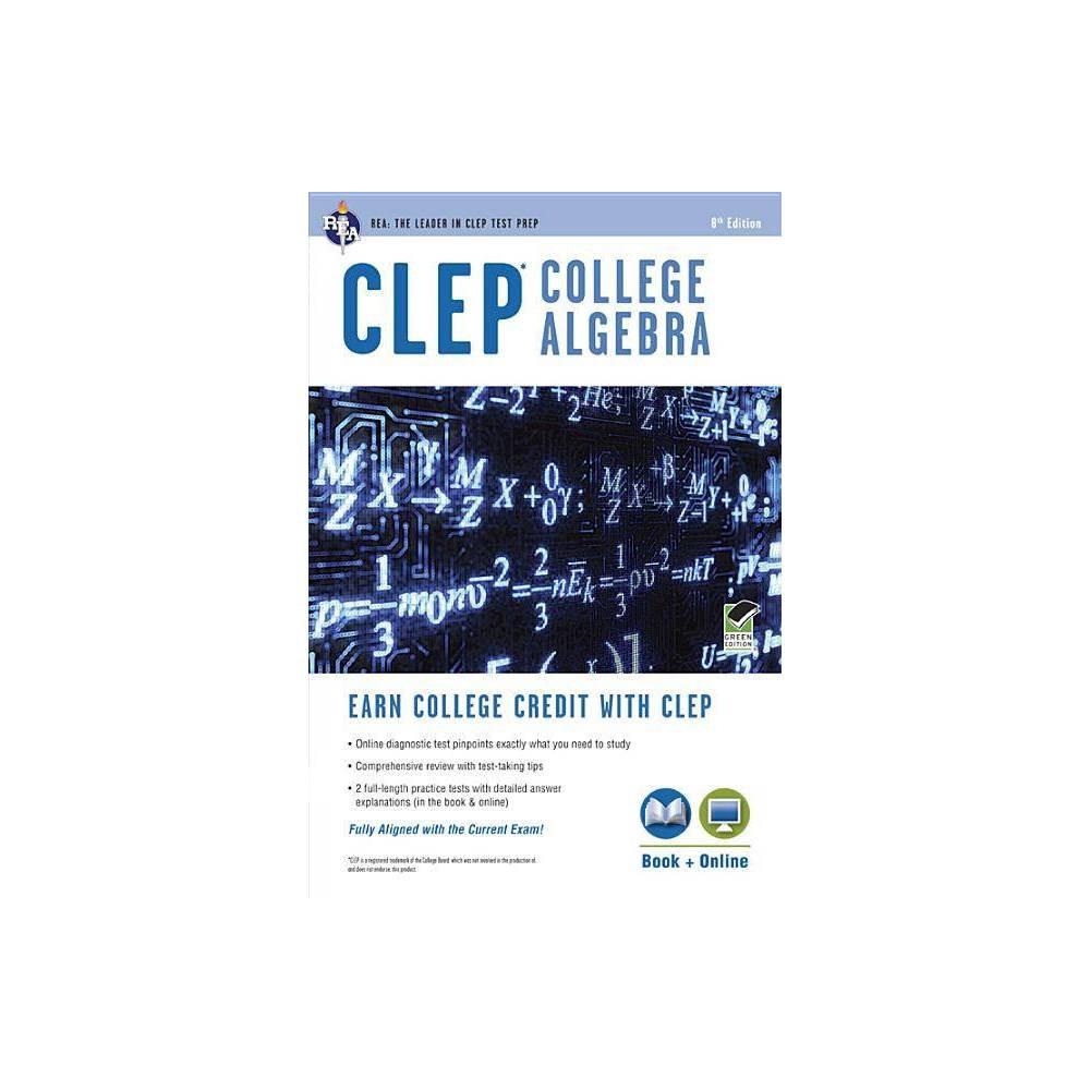 Clep R College Algebra Book Online Clep Test Preparation 8th Edition By Stu Schwartz Paperback