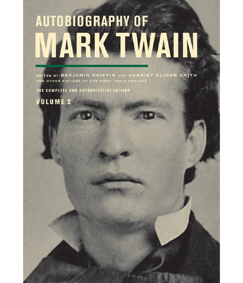 Baker Autobiography of Mark Twain (Vol 2) (Hardcover)