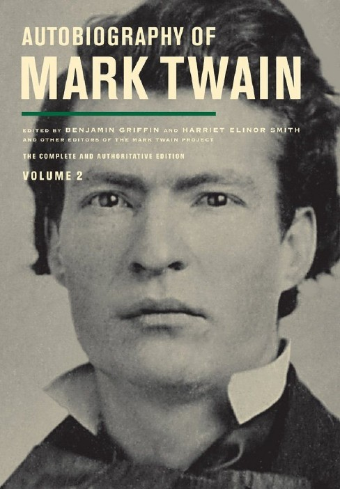 Autobiography of Mark Twain (Vol 2) (Hardcover) - image 1 of 1