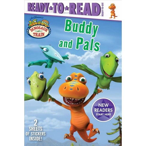 Buddy and Pals - (Dinosaur Train) by  Maggie Testa (Paperback) - image 1 of 1