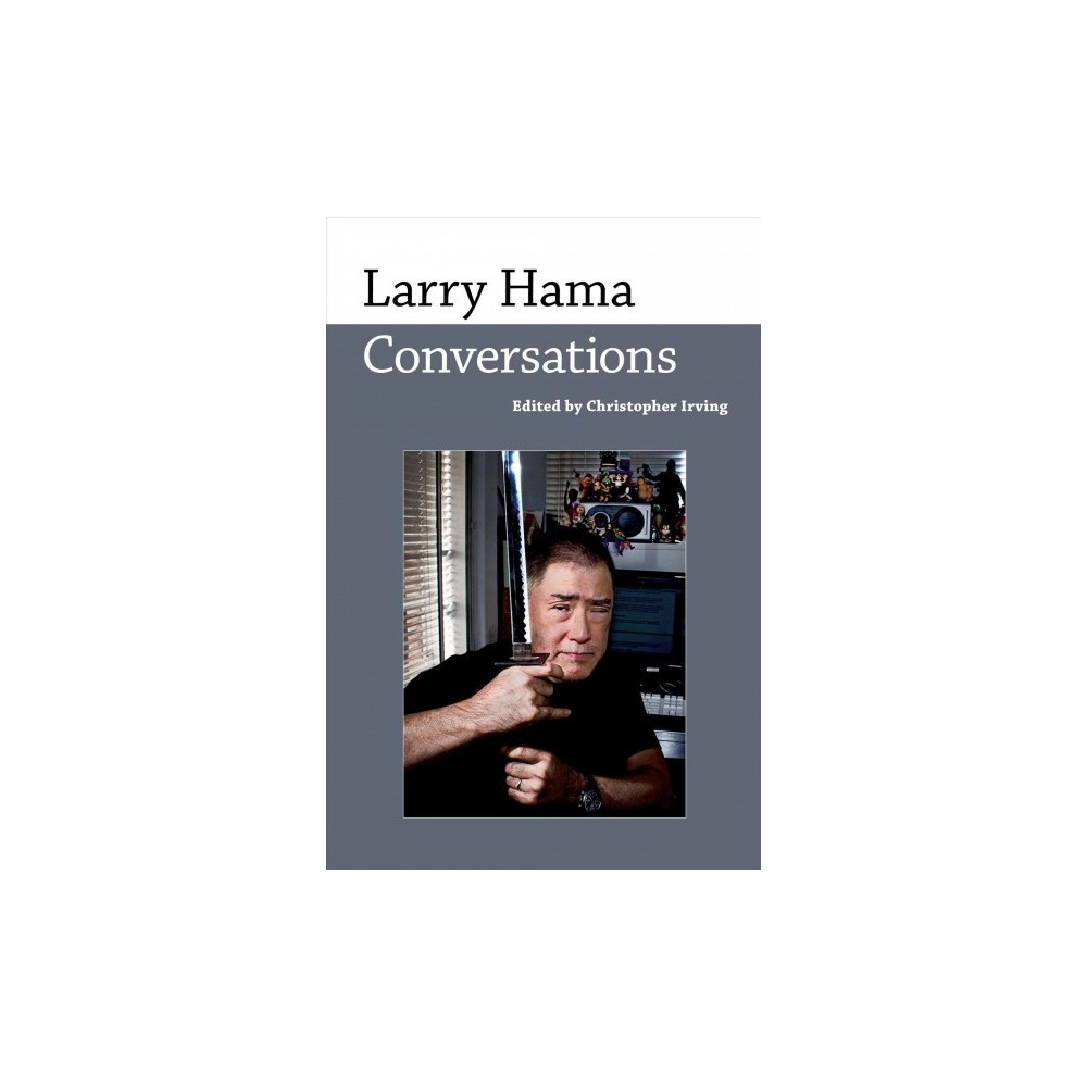 Larry Hama : Conversations - (Conversations With Comic Artists) (Hardcover)