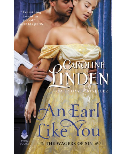 Earl Like You -  (Wagers of Sin) by Caroline Linden (Paperback) - image 1 of 1