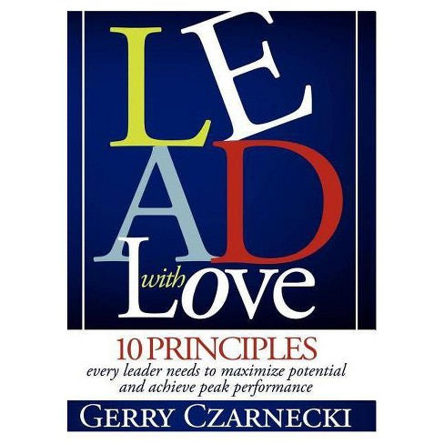 Lead with Love - by  Gerald M Czarnecki (Paperback) - image 1 of 1