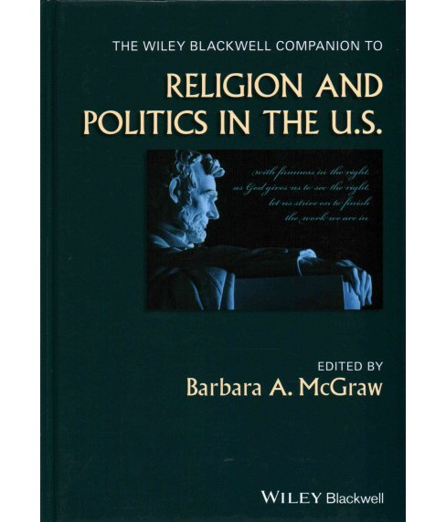 Wiley Blackwell Companion to Religion and Politics in the U.S. (Hardcover) - image 1 of 1
