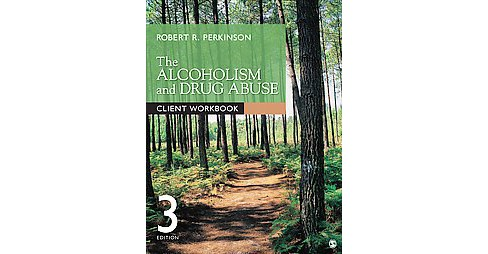 Alcoholism and Drug Abuse Client (Workbook) (Paperback) (Robert R. Perkinson) - image 1 of 1
