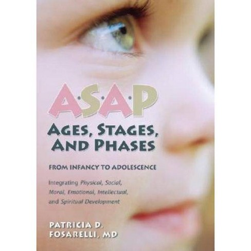 Asap: Ages, Stages, and Phases - by  Patricia Fosarelli (Paperback) - image 1 of 1
