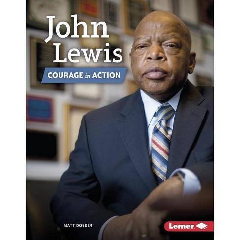 John Lewis - (Gateway Biographies) by  Matt Doeden (Hardcover) - image 1 of 1