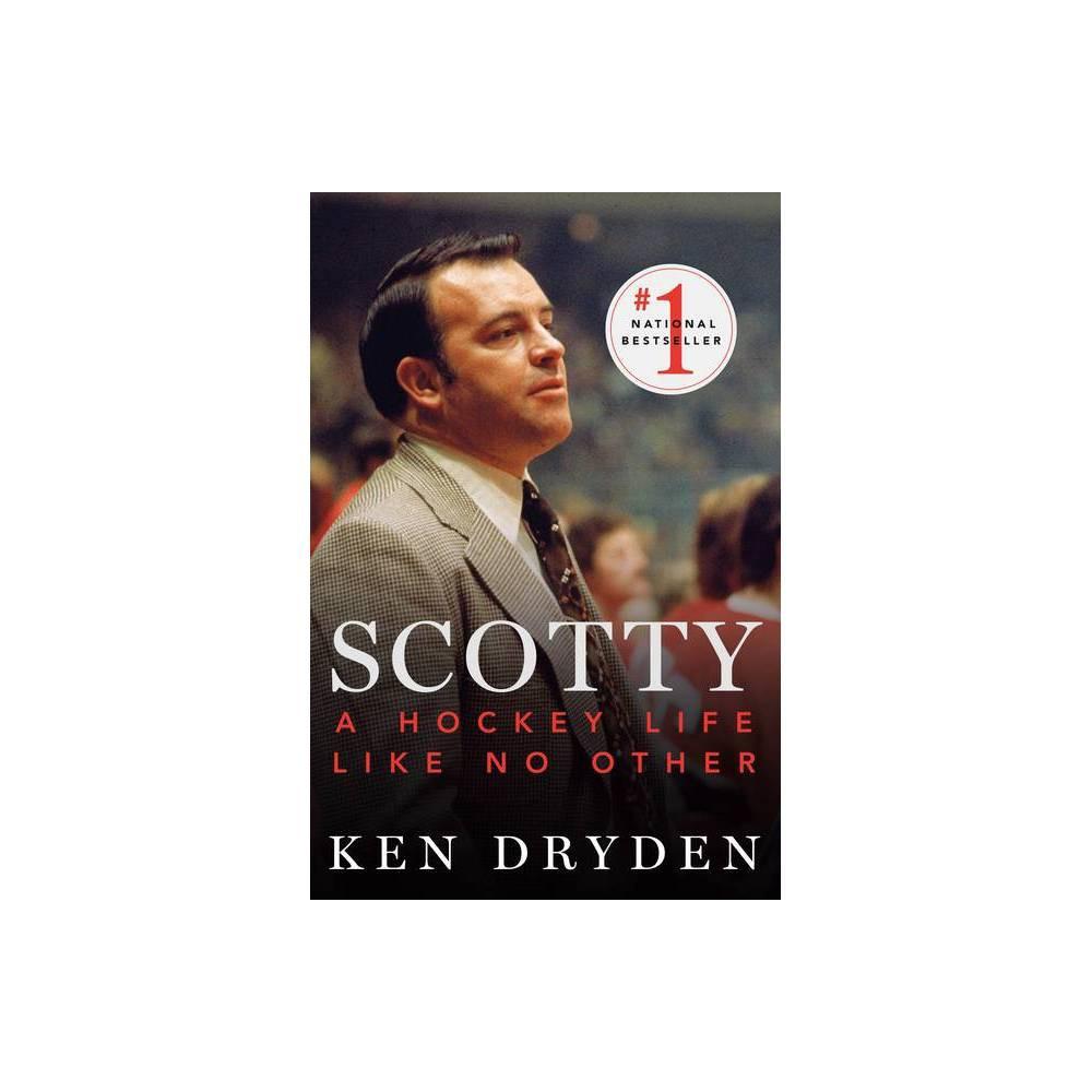 Scotty By Ken Dryden Paperback