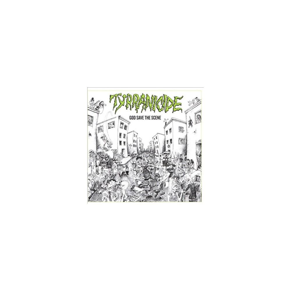 Tyrranicide - God Save The Scene (CD)