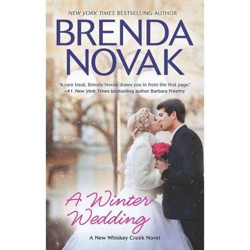 A Winter Wedding - (Whiskey Creek) by  Brenda Novak (Paperback) - image 1 of 1