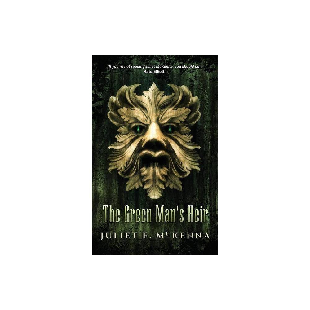 The Green Man S Heir By Juliet E Mckenna Paperback