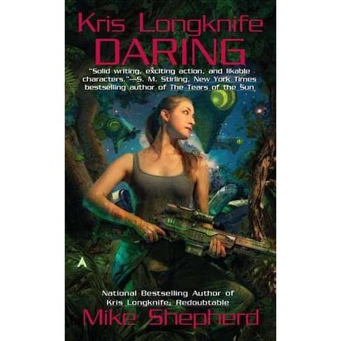 Daring - (Kris Longknife Novels) by  Mike Shepherd (Paperback) - image 1 of 1