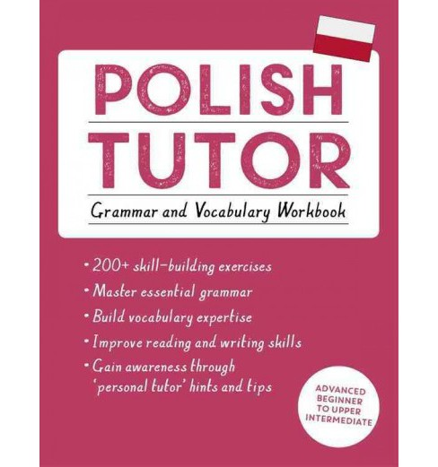 Polish Tutor : Grammar and Vocabulary: Advanced Beginner to Upper Intermediate -  (Paperback) - image 1 of 1