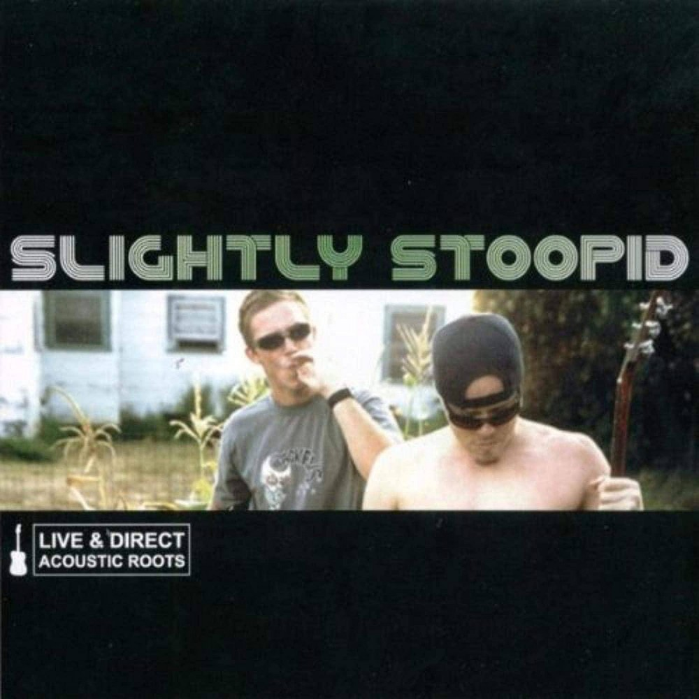 Slightly Stoopid Live Direct Acoustic Roots Vinyl