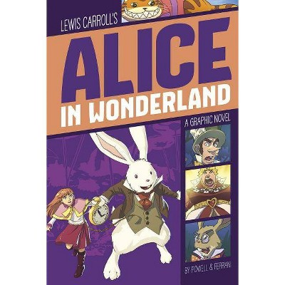 Alice in Wonderland - (Graphic Revolve: Common Core Editions) by  Lewis Carroll & Martin Powell (Paperback)