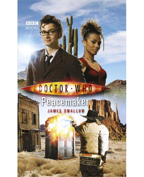 Peacemaker -  Reprint (Doctor Who) by James Swallow (Paperback) - image 1 of 1