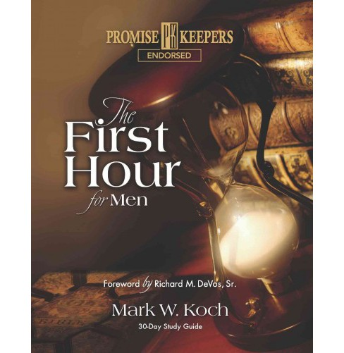 First Hour for Men (Paperback) (Mark W. Koch) - image 1 of 1