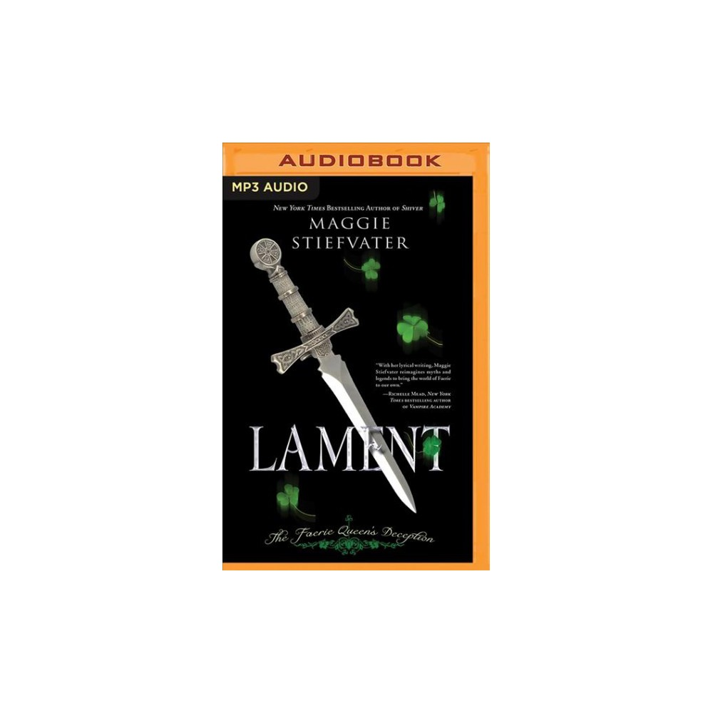 Lament : The Faerie Queen's Deception - (Books of Faerie) by Maggie Stiefvater (MP3-CD)