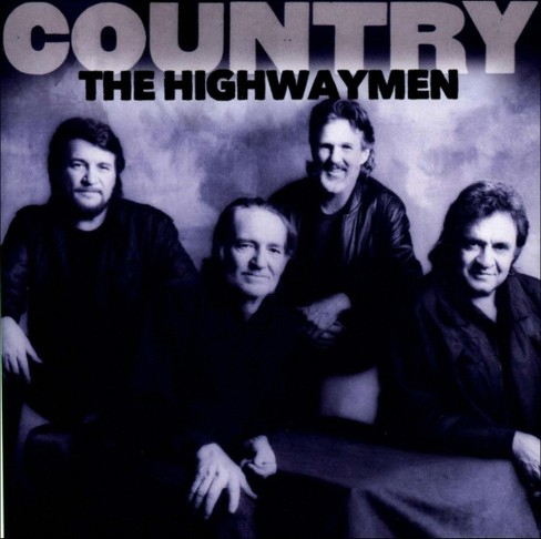 Highwaymen - Country:Highwaymen (CD) - image 1 of 1