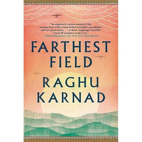 Farthest Field - by  Raghu Karnad (Paperback) - image 1 of 1