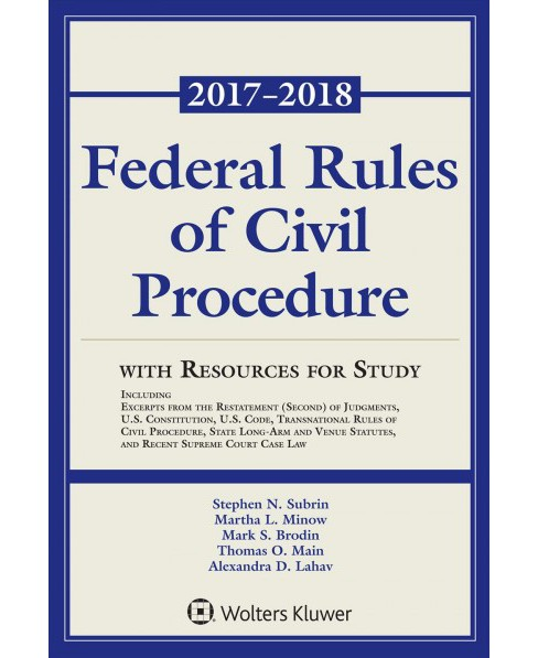 Federal Rules of Civil Procedure with Resources for Study : 2017-2018 -  Supplement (Paperback) - image 1 of 1