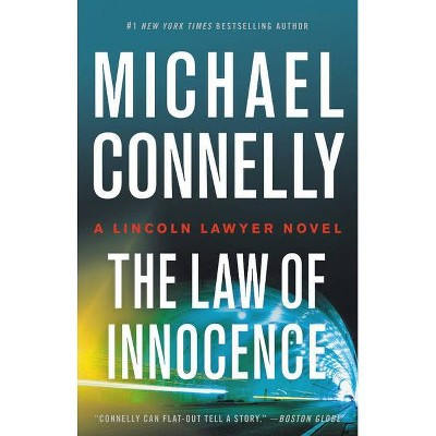 The Law of Innocence - (Lincoln Lawyer Novel) by Michael Connelly (Hardcover)