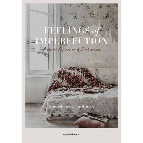 Feelings of Imperfection - by  Anna Malmberg & Anna Bjorkman (Hardcover) - image 1 of 1