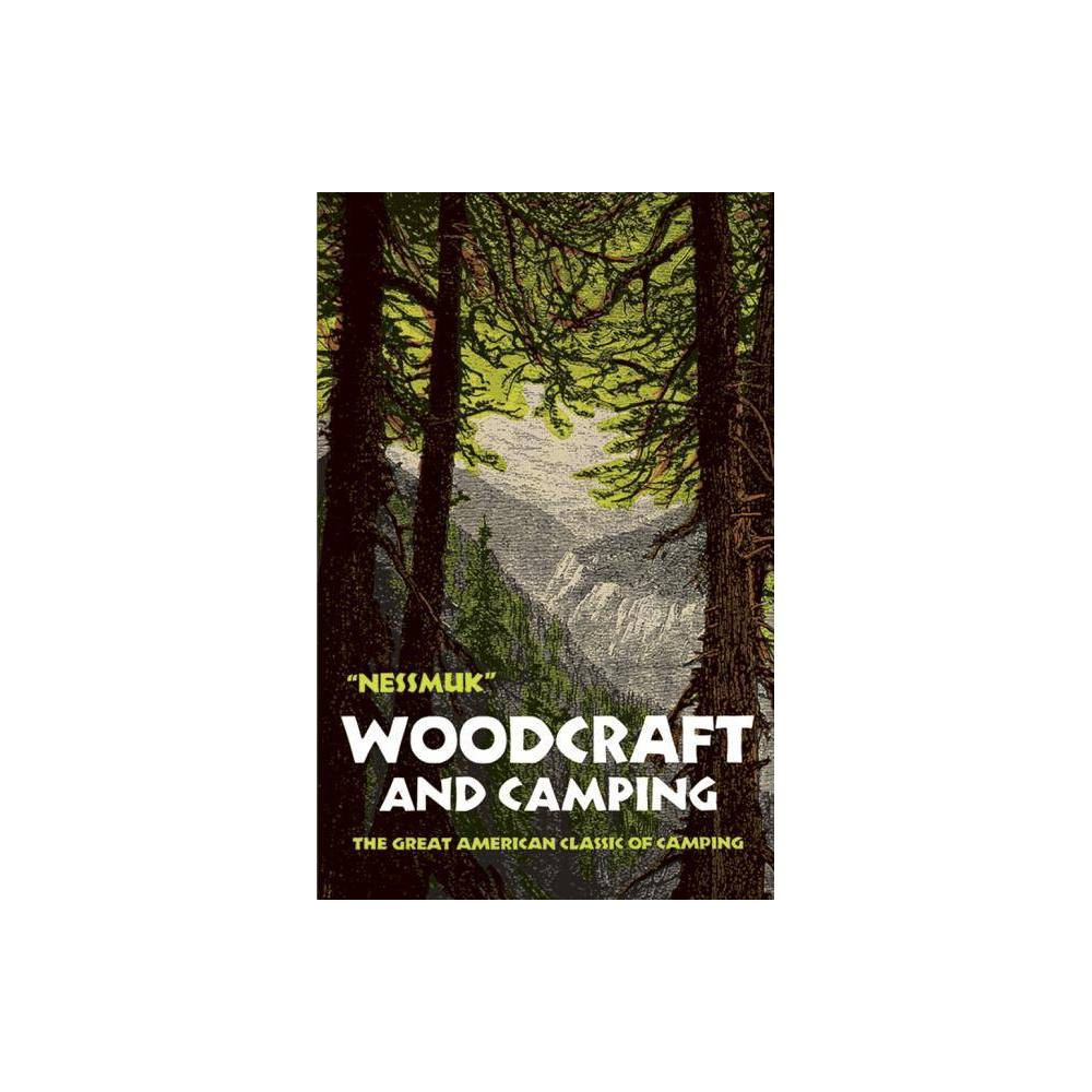 Woodcraft And Camping By George W Sears Nessmuk Paperback