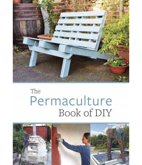 Permaculture Book of Diy (Paperback) (John Adams) - image 1 of 1