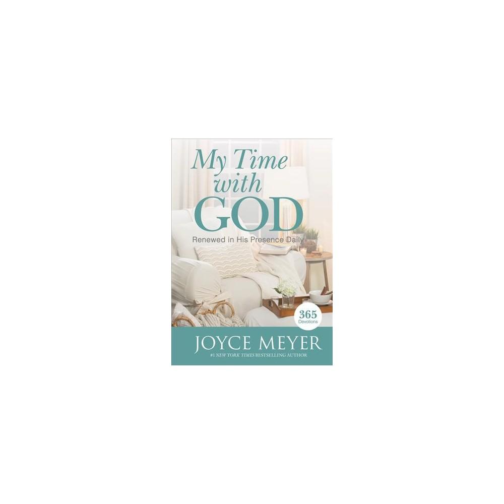 My Time With God - Large Print by Joyce Meyer (Hardcover)
