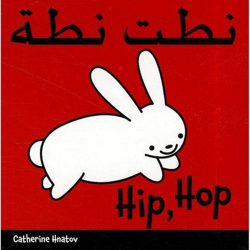 Hip, Hop - by  Catherine Hnatov (Board_book) - image 1 of 1