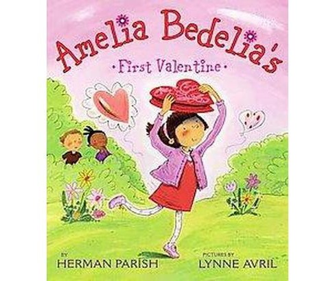Amelia Bedelia's First Valentine (School And Library) (Herman Parish) - image 1 of 1