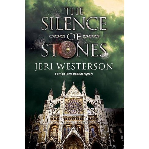 The Silence of Stones - (Crispin Guest Medieval Noir Mystery) by  Jeri Westerson (Hardcover) - image 1 of 1