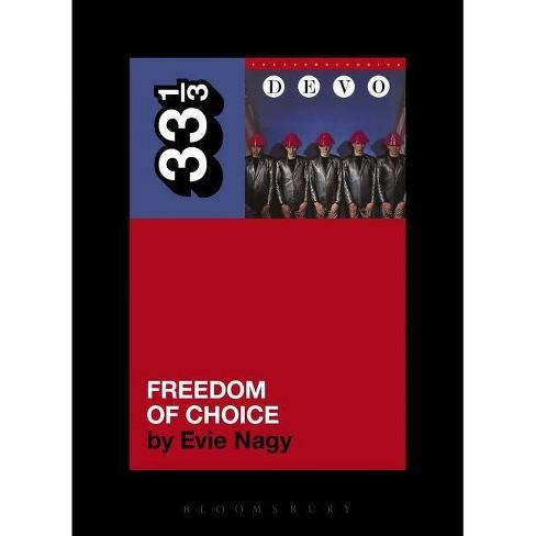 Devo's Freedom of Choice - (33 1/3) by  Evie Nagy (Paperback) - image 1 of 1