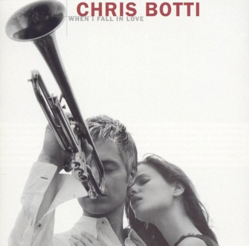 Chris Botti - When I Fall in Love - image 1 of 1