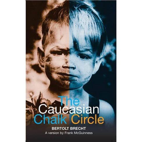 The Caucasian Chalk Circle - (Methuen Drama Modern Plays) by  Bertolt Brecht (Paperback) - image 1 of 1