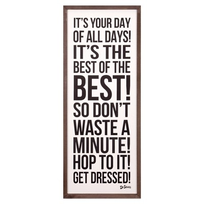 """13""""x31"""" Dr. Seuss It's Your Day Of All Days Framed Wood Wall Decor"""
