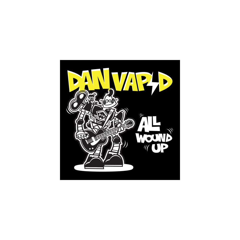 Dan Vapid - All Wound Up (CD)