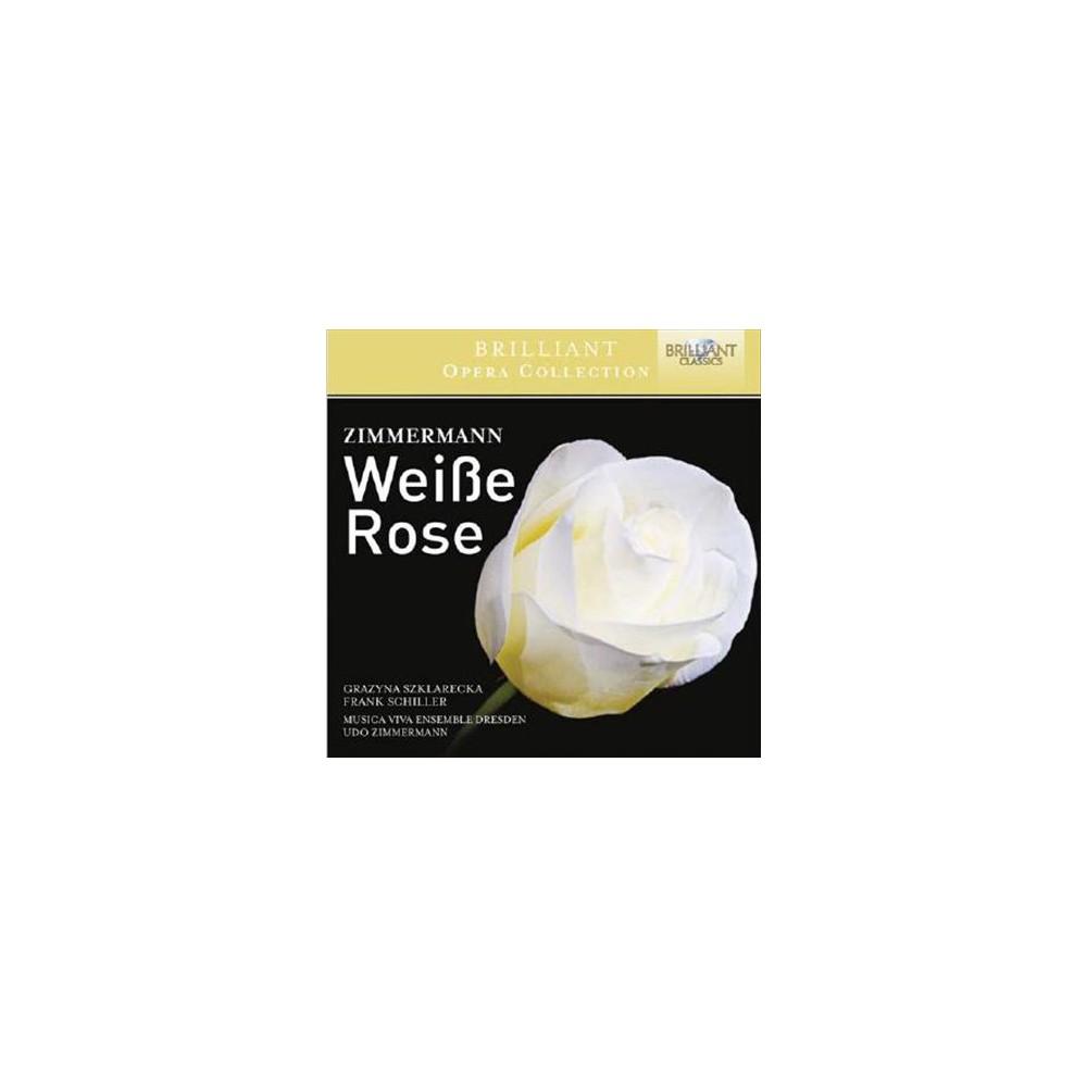 Musica Viva Ensemble - Zimmermann:Weisse Rose (CD)